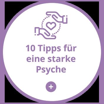 Mental stärken: 10 Tipps für eine starke Psyche